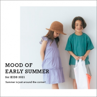 MOOD OF EARLY SUMMER for KIDS 2021